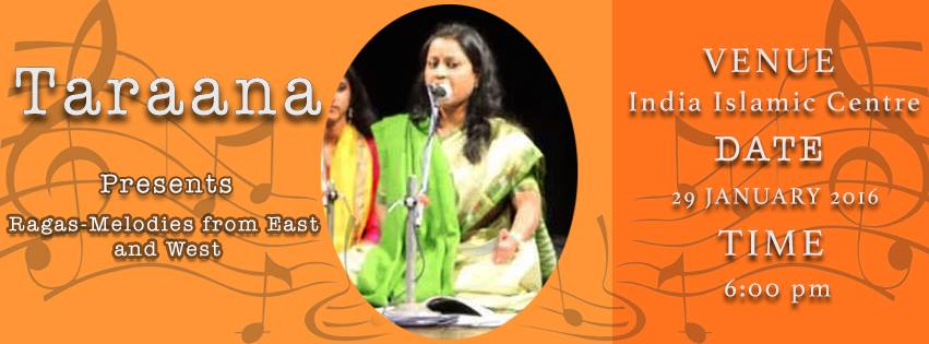 Taraana presents to you RAGAS - Melodies from east and West