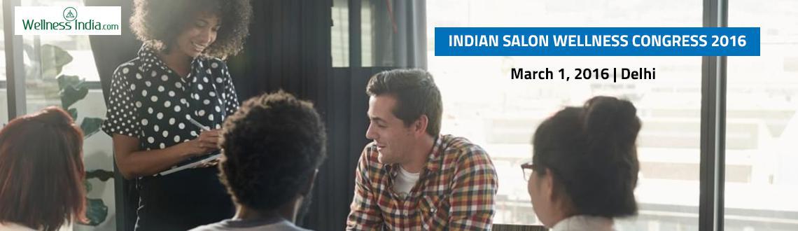 INDIAN SALON  WELLNESS CONGRESS 2016
