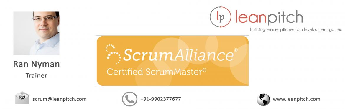 Certified ScrumMaster :: Hyderabad : CSM Workshop + Certification by Leanpitch : March 19-20