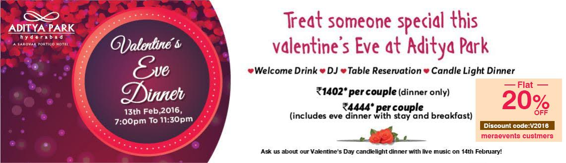 Valentine Eve Dinner at Aditya Park