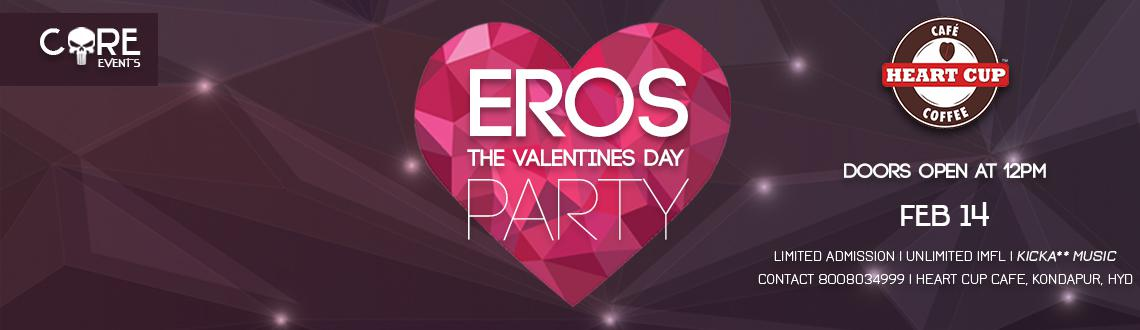 EROS - The Valentines day Party at Heart Cup Cafe