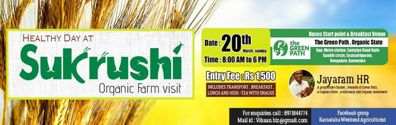 Healthy Day @ Organic Farm- Sukrushi, Jayaram HR (Mentor)
