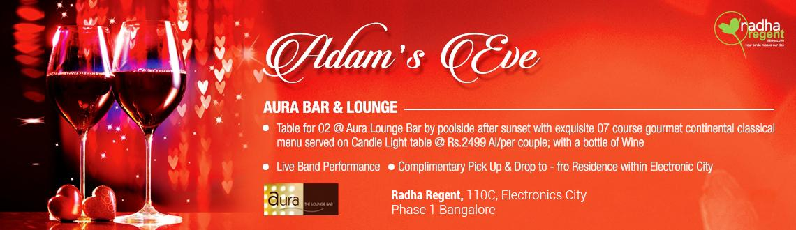 Adams Eve - Valentines Day at Radha Regent Bangalore