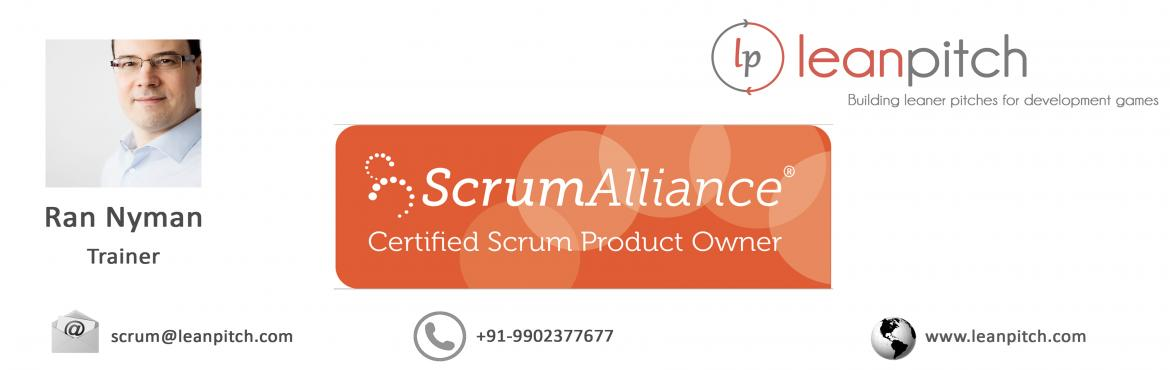 Certified Scrum Product Owner :: Bangalore :: CSPO Workshop + Certification by Leanpitch : March 12-13
