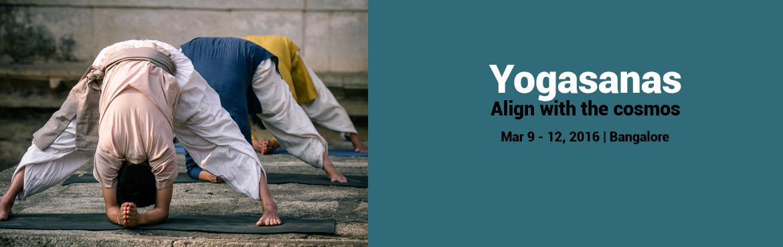 Yogasanas - Align with the cosmos| 9 - 12 March | Marathahalli