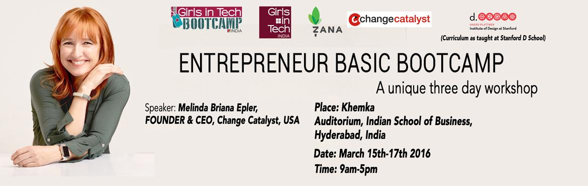 Girls in Tech India - Entrepreneur Basics Boot - camp (Curriculum as Taught at Stanford D School)