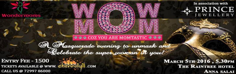 WOW MOM 2016 - Dance Event in Chennai
