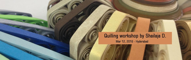 Quilling workshop by Shailaja D.