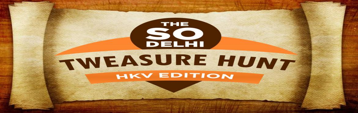 The So Delhi Tweasure Hunt: Hauz Khas Village Edition 2016