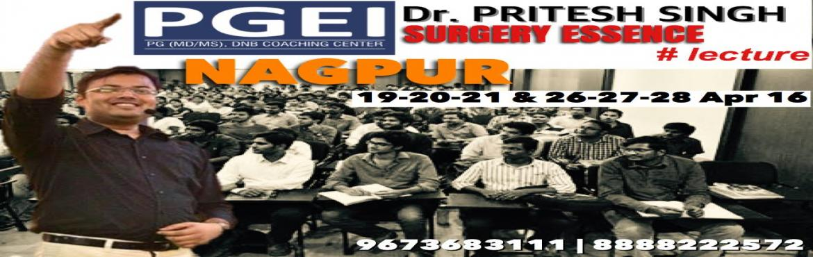 SURGERY ESSENCE Lecture (6 Days) by Dr. Pritesh Kumar @ PGEI Nagpur