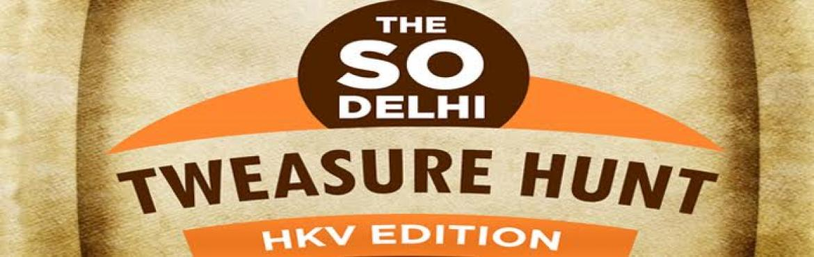 The So Delhi Tweasure Hunt 2016, Hauz Khas Village copy copy