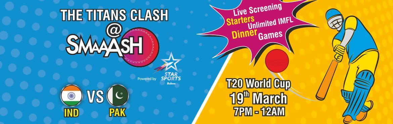 Ind vs Pak- Live Screening + Drinks + Food + Games @ Smaaash
