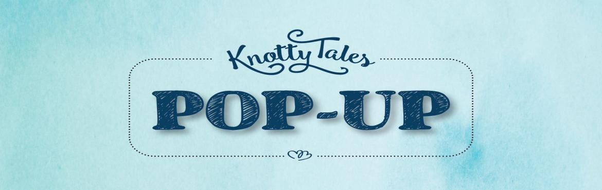 The Knotty Tales Pop up