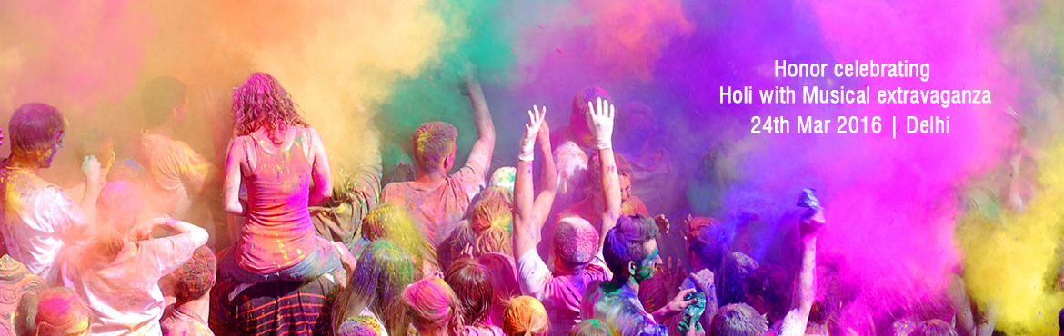 Honor celebrating Holi with Musical extravaganza