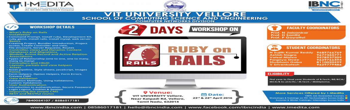 Two Days National Level Workshop on Ruby on Rails at VIT University, Vellore