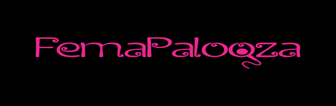 FemaPalooza