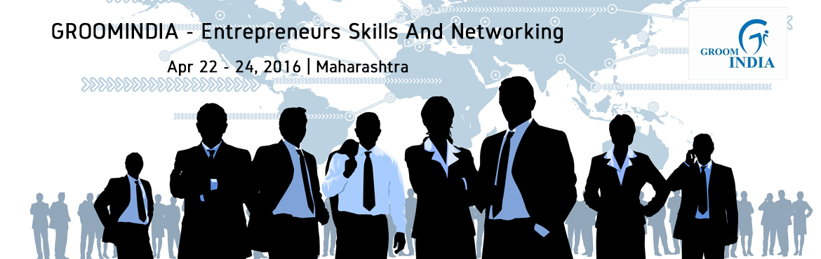 GROOMINDIA - Entrepreneurs Skills And Networking style