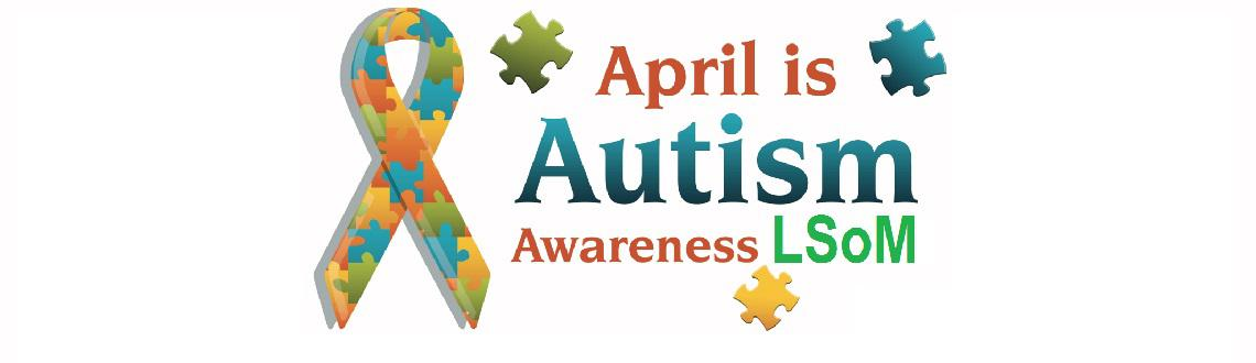 Autism awareness LSoM