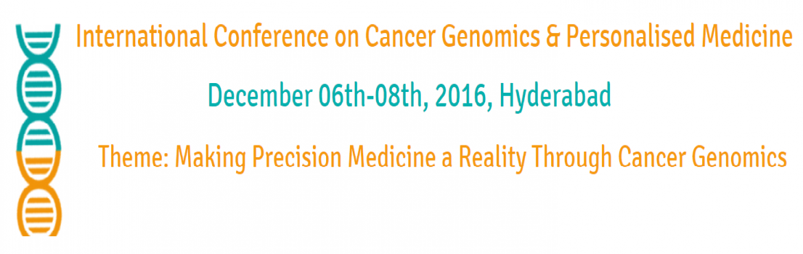 International Conference on Cancer Genomics and Personalized Medicine Conference 2016