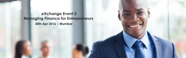 eXchange Event 2: Managing Finance for Entrepreneurs copy