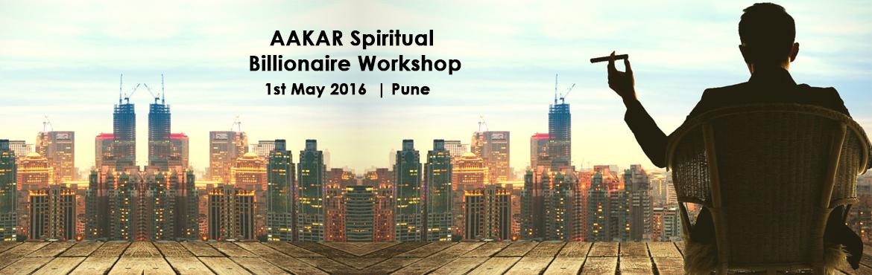 AAKAR Spiritual Billionaire Workshop