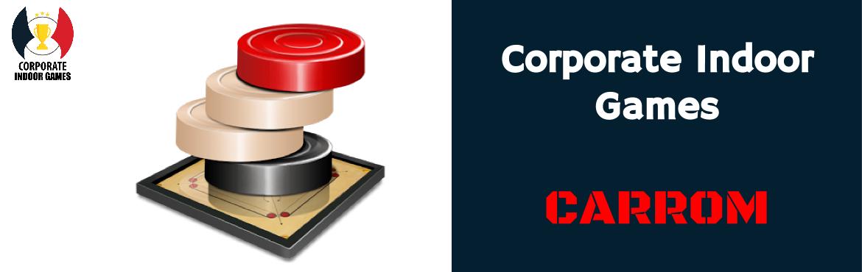 Corporate Indoor Games - Carrom