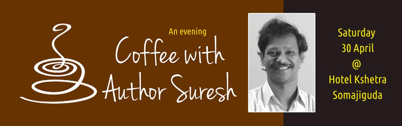 Coffee with Author Suresh Veluguri
