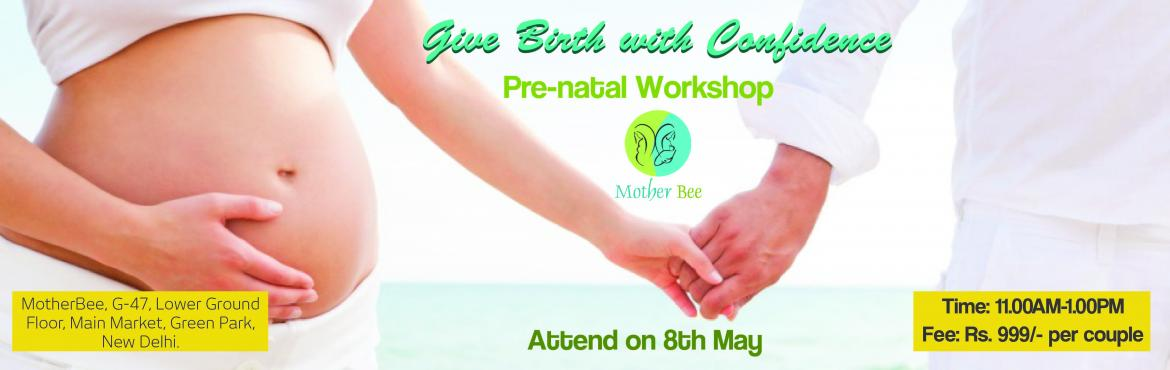 Give Birth With Confidence - Workshop for Expecting Mothers