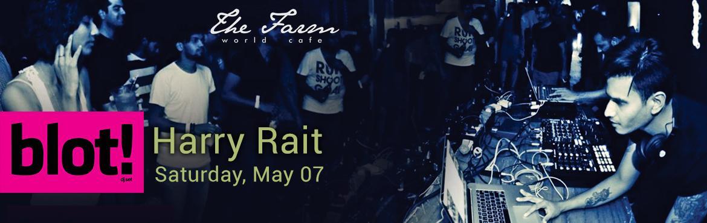 The Farm World Cafe Blot and Harry Rait