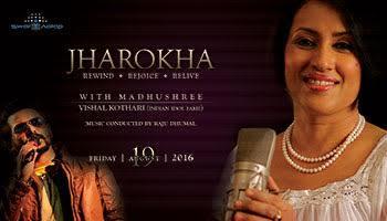 JHAROKHA Rewind - Rejoice - Relive with Madhushree