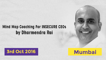 DHARMENDRA RAI Mind Map Coaching For INSECURE CEOs