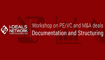 Workshop on PE/VC Financing and M n A deals Documentation and Structuring Bengaluru
