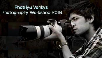 Photriya Venkys - Photography Workshop 2016