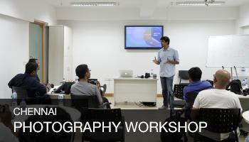 Art and Science of Photography Workshop, Chennai