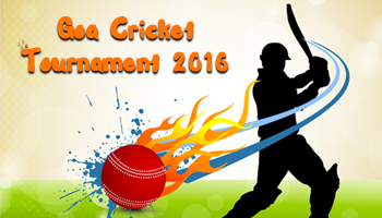 Goa Cricket Tournament 2016
