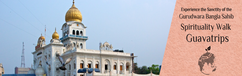 Experiencing the sanctity of the Gurudwara Bangla