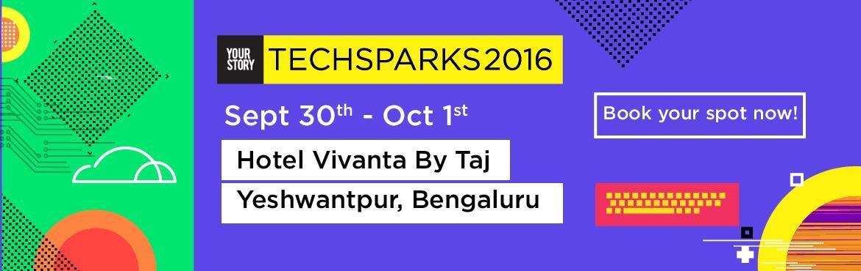 TechSparks 2016