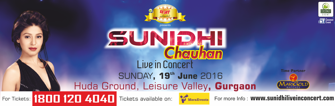 SUNIDHI CHAUHAN LIVE IN CONCERT - LEISURE VALLEY H