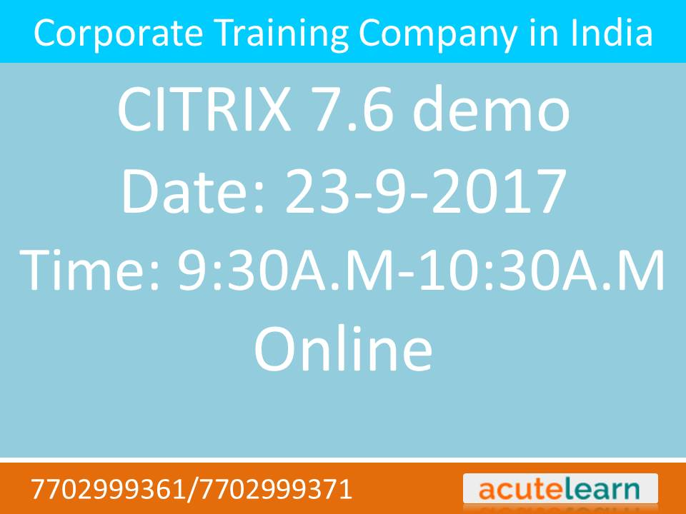 Citrix 7 6 Training Institute in Hyderabad-Acutelearn