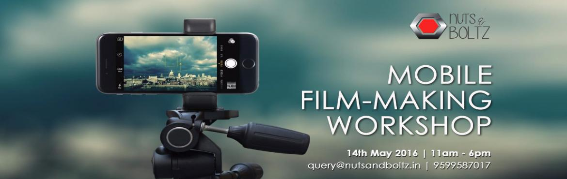 Book Online Tickets for MOBILE FILM-MAKING WORKSHOP, NewDelhi. COURSE OUTLINE: Tell interesting stories through effective directing, , camerawork, sound, editing and creative processes all from the wellbeing of your smart phone. Nuts and Boltz is giving you the opportunity to craft your mobile filmmaking skills