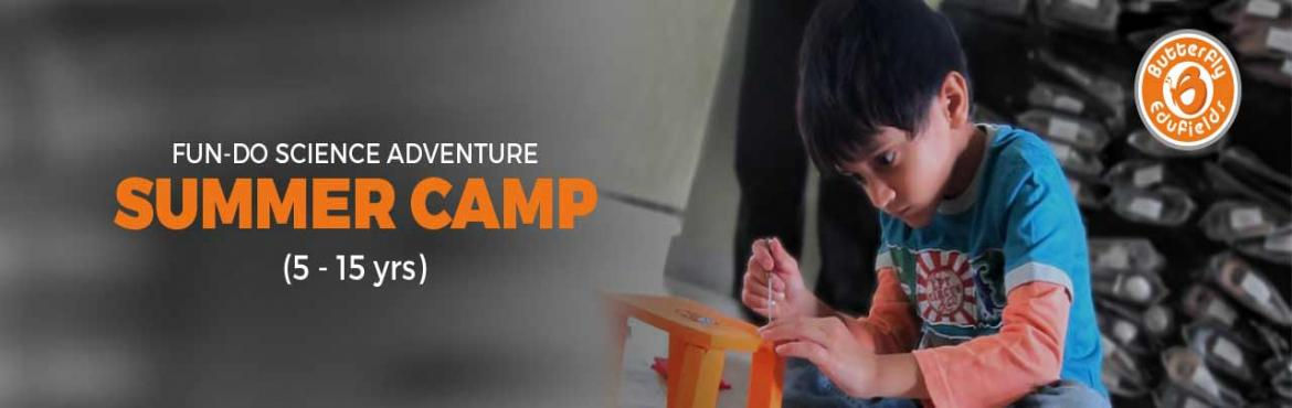 Book Online Tickets for Fundo Science Adventure Summer Camp, Secunderab. Butterfly Fields is an initiative of IIT-IIM graduates to make Learning, Easy, Enriching and Engaging. They do this by creating very practical models of learning that children can themselves  build, apply and learn. They want to help bring back