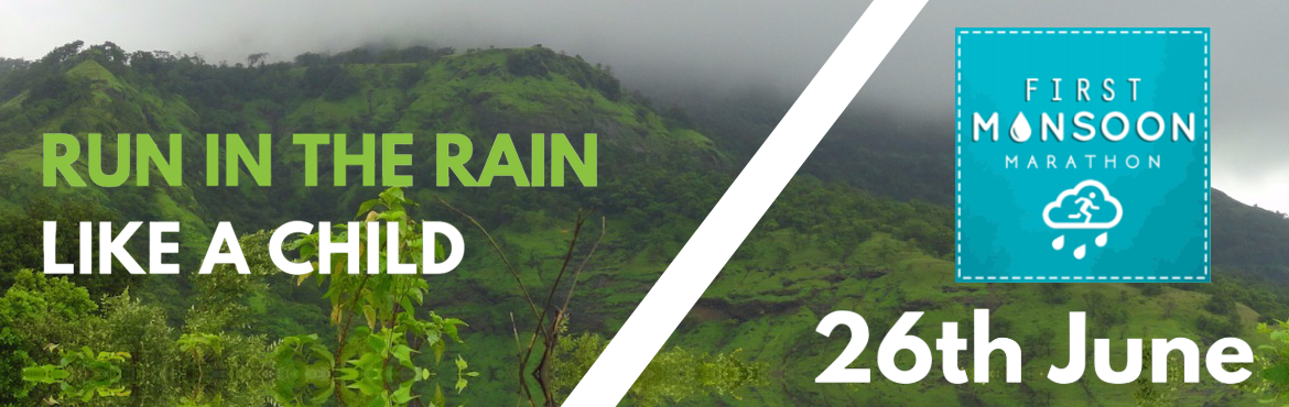 Book Online Tickets for First Monsoon Marathon (www.MonsoonMarat, Mumbai.  Check updated details on www.MonsoonMarathon.com First Monsoon Marathon Flat route at the base of Prabalgad fort. Awesome route to qualify for SCMM when heavy rain is cooling you off. Starting point is about 30 minutes from Navi Mumbai and 45 minute