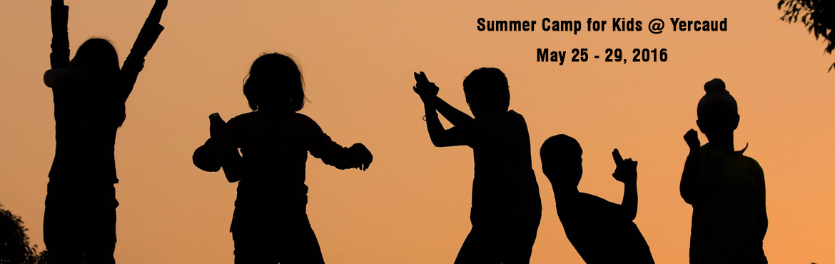 Summer Camp for Kids @ Yercaud - May 26-29