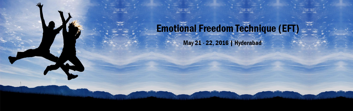 Book Online Tickets for Emotional Freedom Technique (EFT) by Int, Hyderabad.