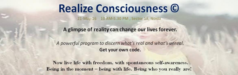 Realize Consciousness