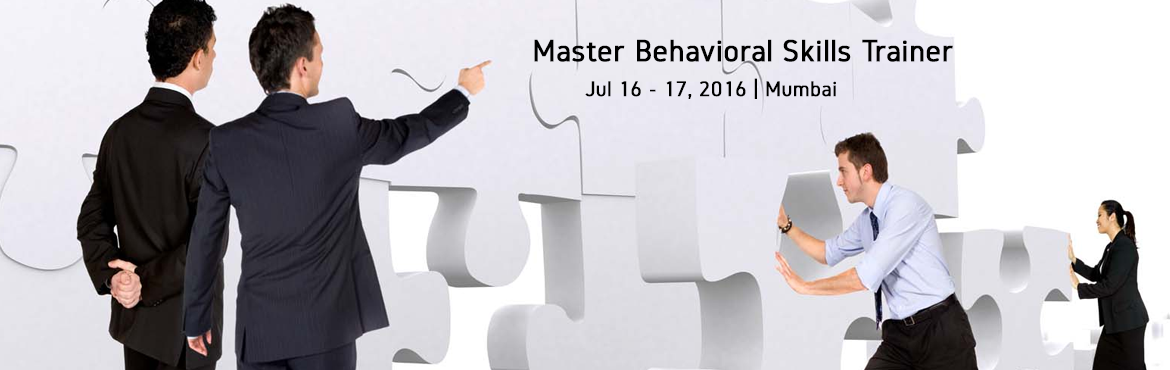 Book Online Tickets for Master Behavioral Skills Trainer - MBST , Mumbai. The Master Behavioral Skills Trainer is the best option for you , supported with asias number one HR training company- Middle earth HR with the expertise of training more 10000 companies all over India we bring to you a practical solution to the prob