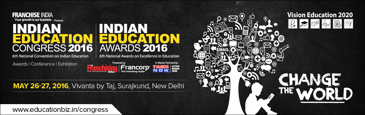 Indian Education Congress and Awards 2016