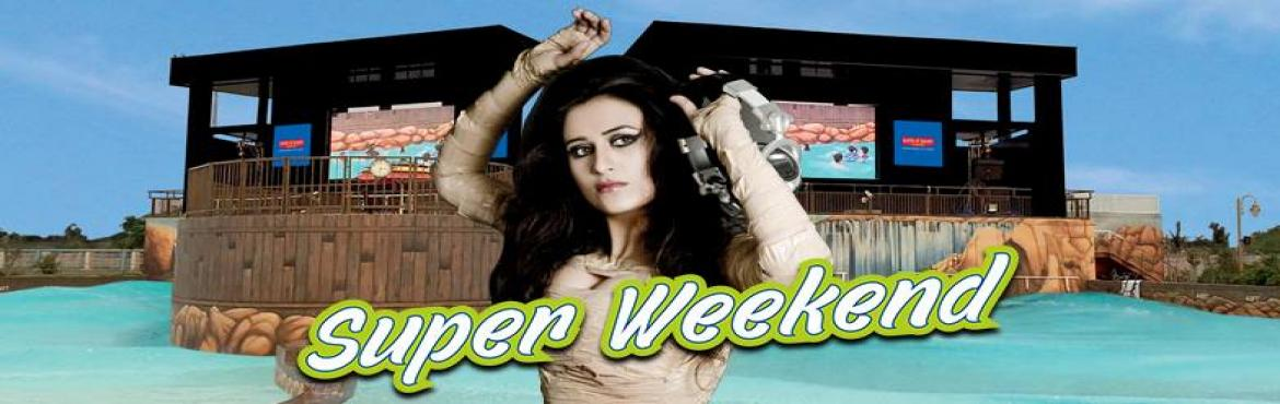 Book Online Tickets for Super Weekend 2016 with DJ Aashikaa, Noida. Plan your weekend with Worlds of Wonder and turn it into a #SuperWeekend. Unlimited Music | Unlimited Masti | Unlimited Fun Super Weekend, a Bollywood music festival would begin April 16. Every Saturday & Sunday will witness a line-up of celebrit