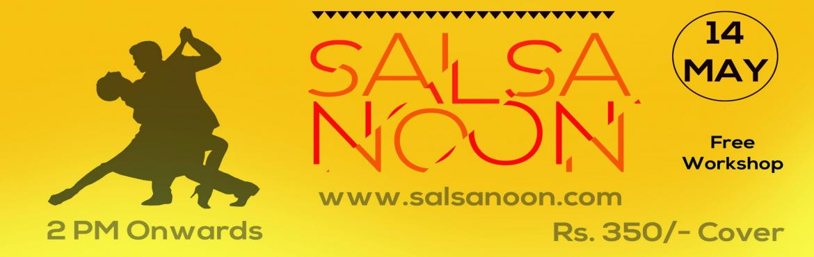 Book Online Tickets for SalsaNoon: Sunny Side Up, NewDelhi.     SalsaNoon is a beginners friendly dance party for all levels and genres of dancers in Latin Partnerwork Dance Forms such as Salsa, Bachata, Kizomba and more.----------TLDR-----------------------------------------------------------------DATE: