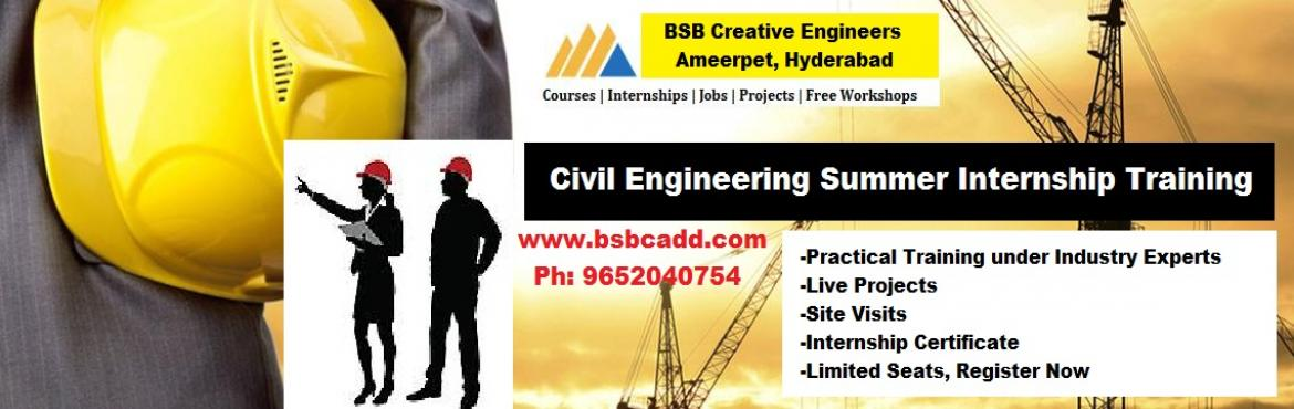 Book Online Tickets for Civil Engineering Summer Internship Trai, Hyderabad. Civil Engineering Summer Internship Training 2016 under Industry Experts   Purpose: Civil Engineering Internships in Hyderabad will be an opportunity to work with a company and gain work experience before entering into a real-time job.